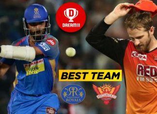 IPL 2019, 45th Match: SRH vs RR Best Dream11 Team Preiction Today