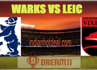 WARKS VS LEIC Dream11 Team Prediction, English T20 Blast 2019