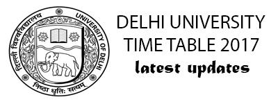 Delhi University Time table 2017 DU Date sheet May june UG