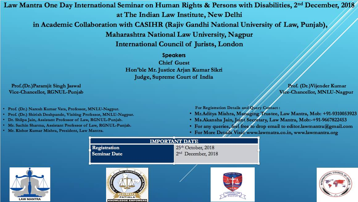 Call for Participation for Law Mantra, RGNLU-Patiala, MNLU-Nagpur & ICJ London One Day International Seminar on Human Rights & Persons with Disabilities, 2nd December, 2018 ; Register before 25th October, 2018