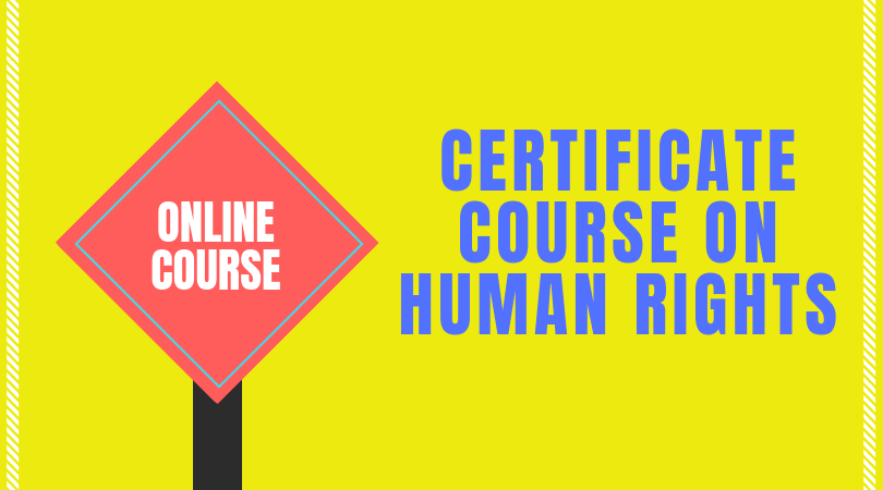 (80% off) Certificate Course on Human Rights (11th batch)