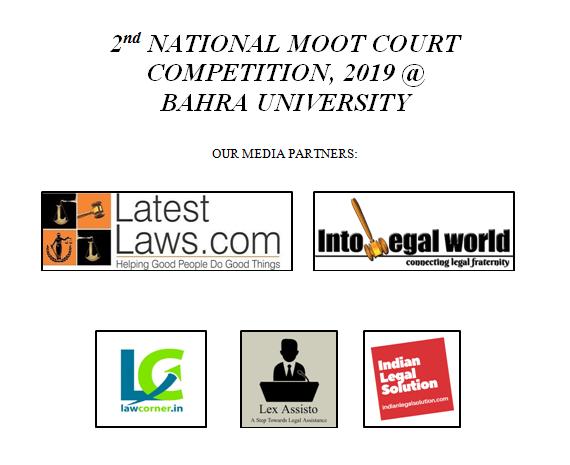 2nd National Criminal Law Moot Court, Bahra University, Shimla.
