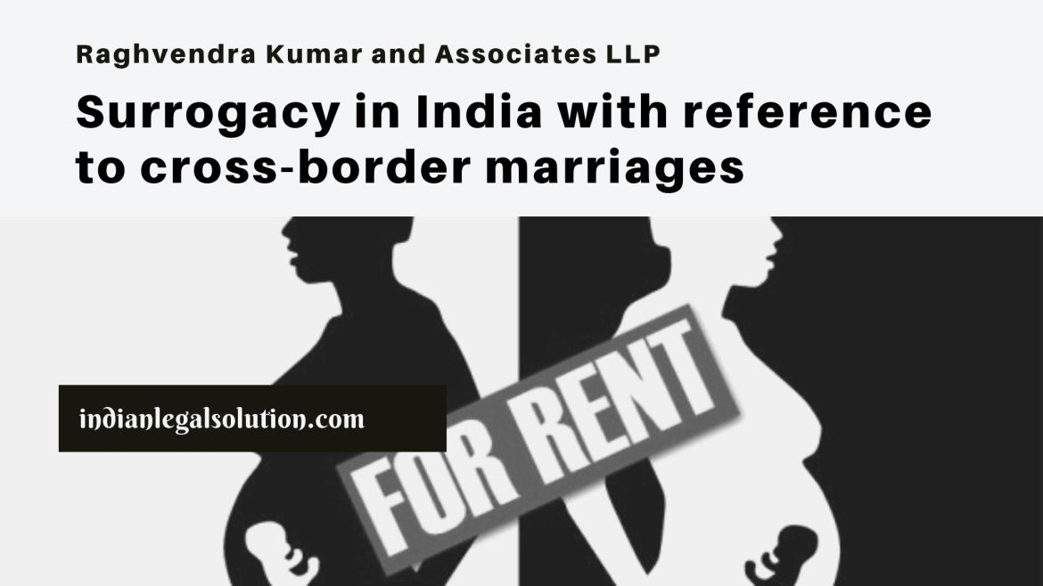 Surrogacy in India with reference to cross-border marriages