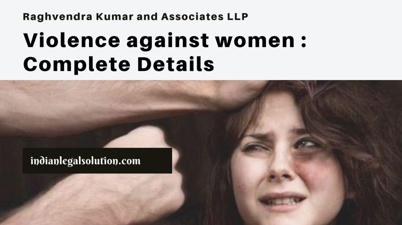 Violence against Women: Complete Details