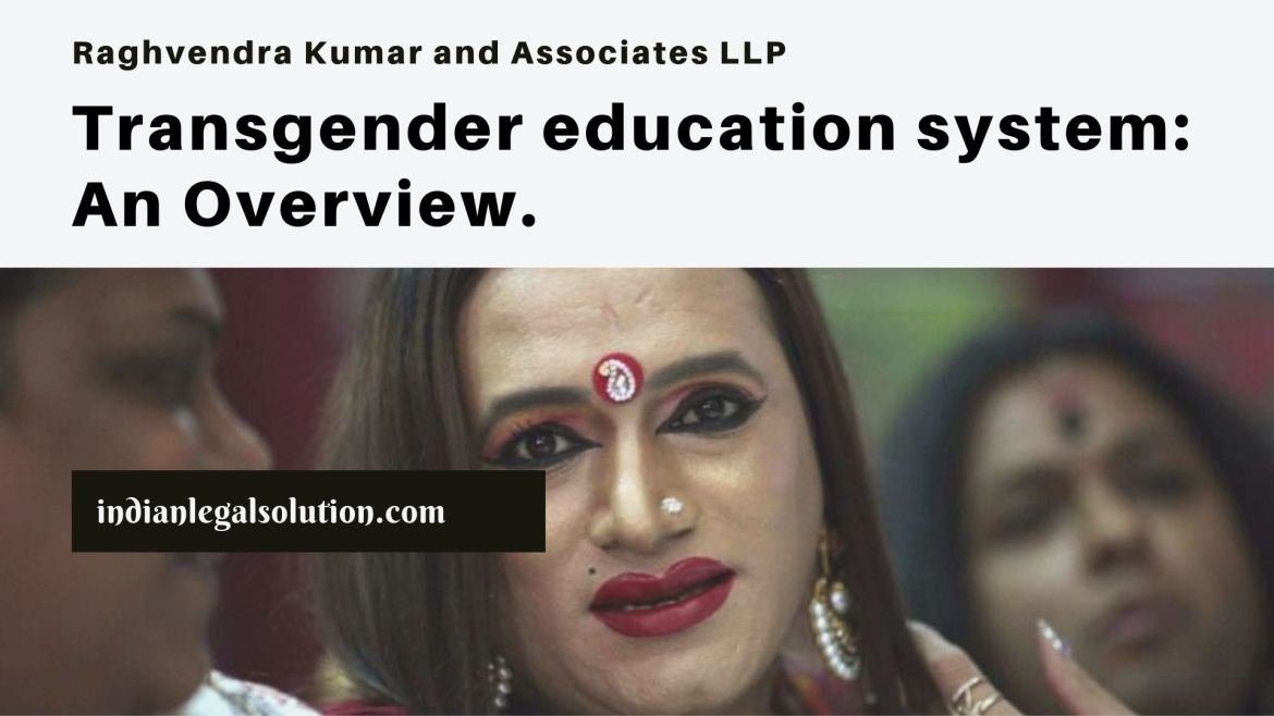 Transgender education system: An Overview.