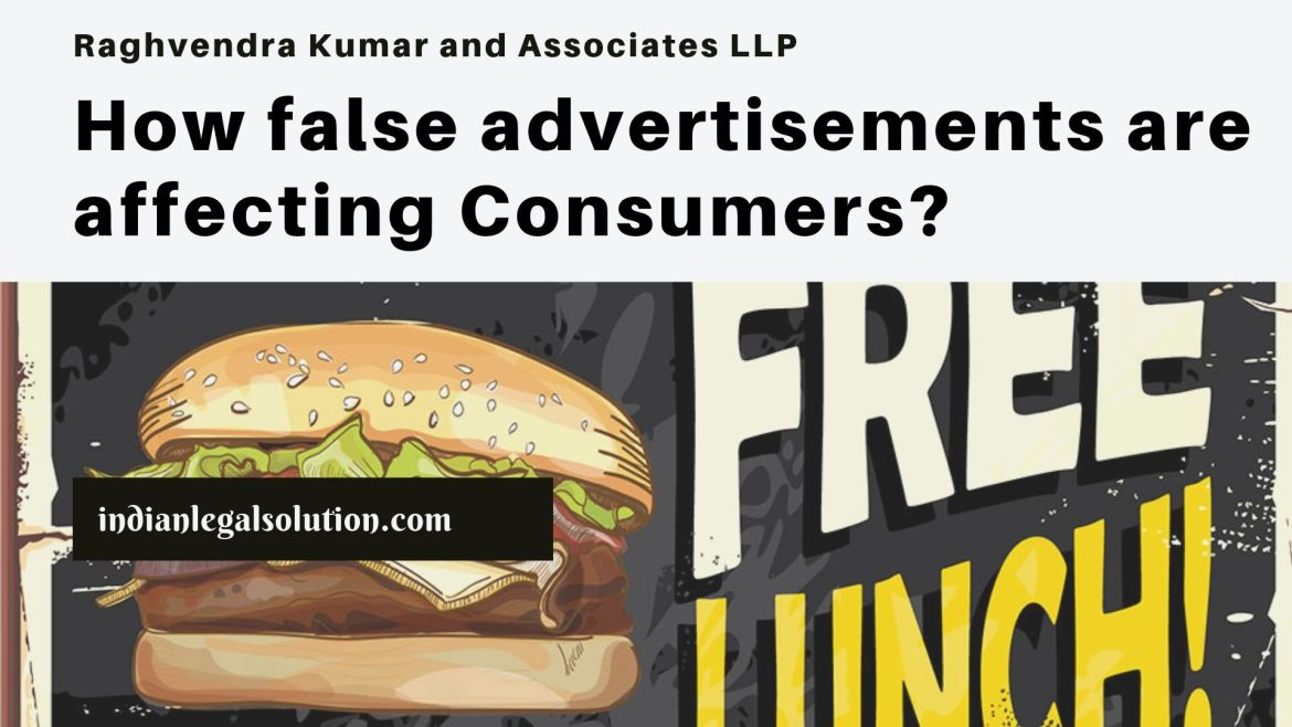How false advertisements are affecting Consumers?
