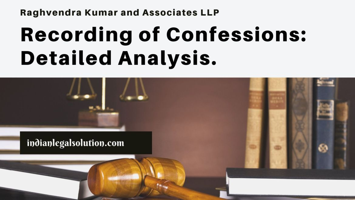 Recording of Confessions: Detailed Analysis.