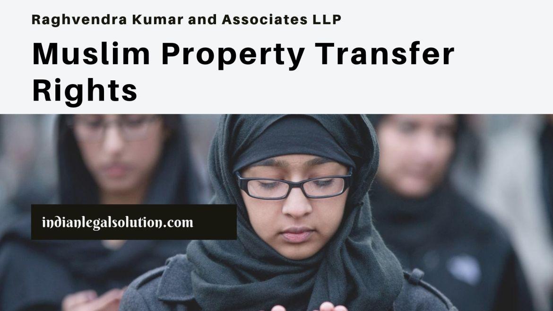 Muslim Property Transfer Rights