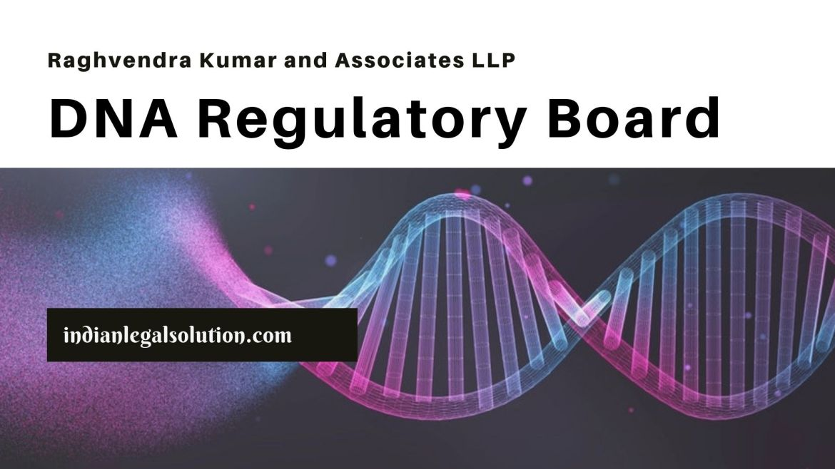 DNA Technology (Use and Application) Regulation Bill, 2018