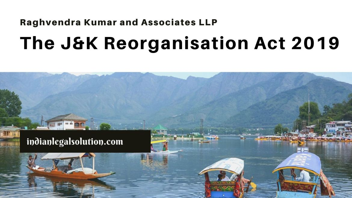 The J&K Reorganisation Act, 2019
