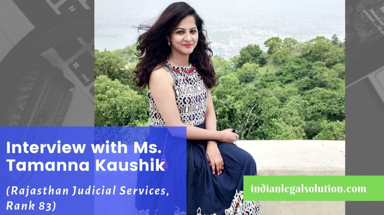 Interview with Ms. Tamanna Kaushik – Rajasthan Judicial Services, Rank 83