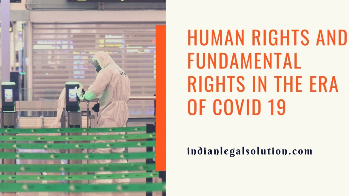 Human rights and fundamental rights in the era of COVID 19