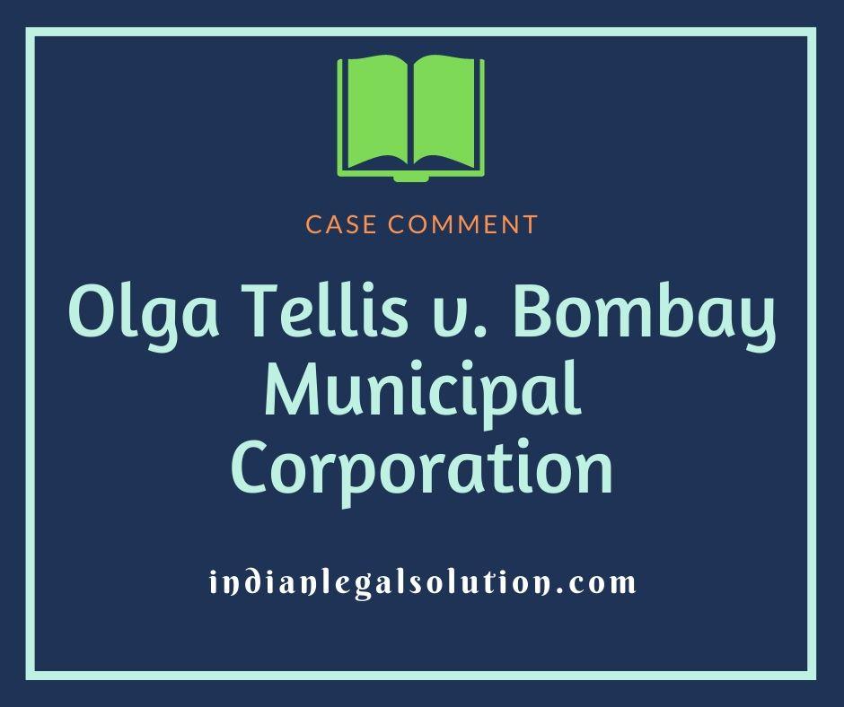 Olga Tellis v. Bombay Municipal Corporation