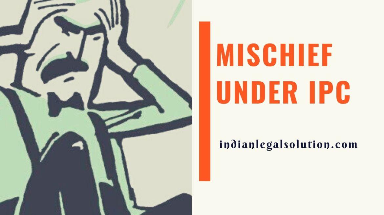 Mischief under IPC