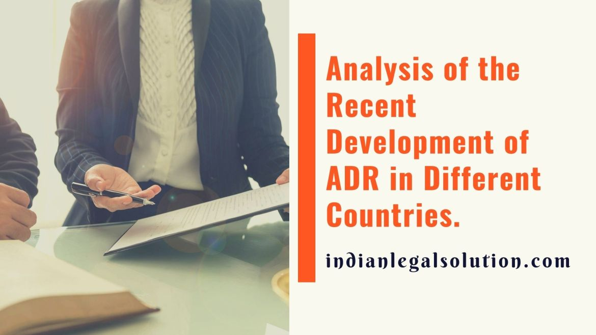 Analysis of the Recent Development of ADR in Different Countries.