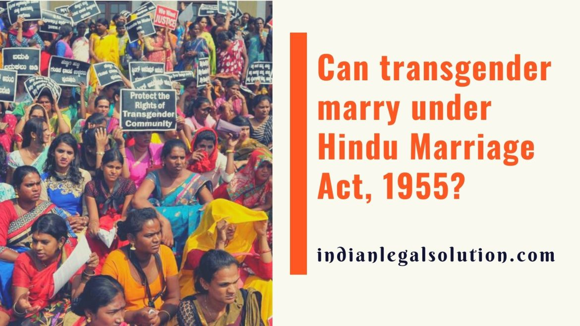 Can transgender marry under Hindu Marriage Act, 1955?