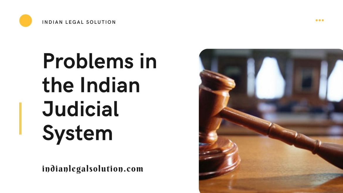 Problems in the Indian judicial system