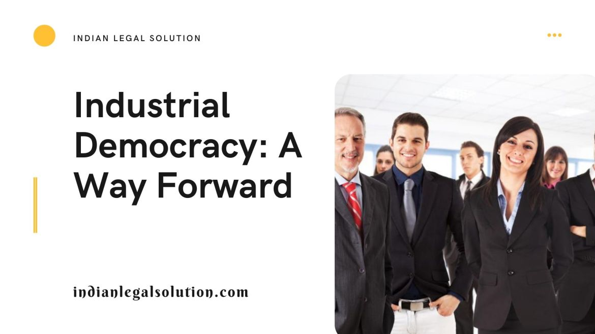 Industrial Democracy: A Way Forward