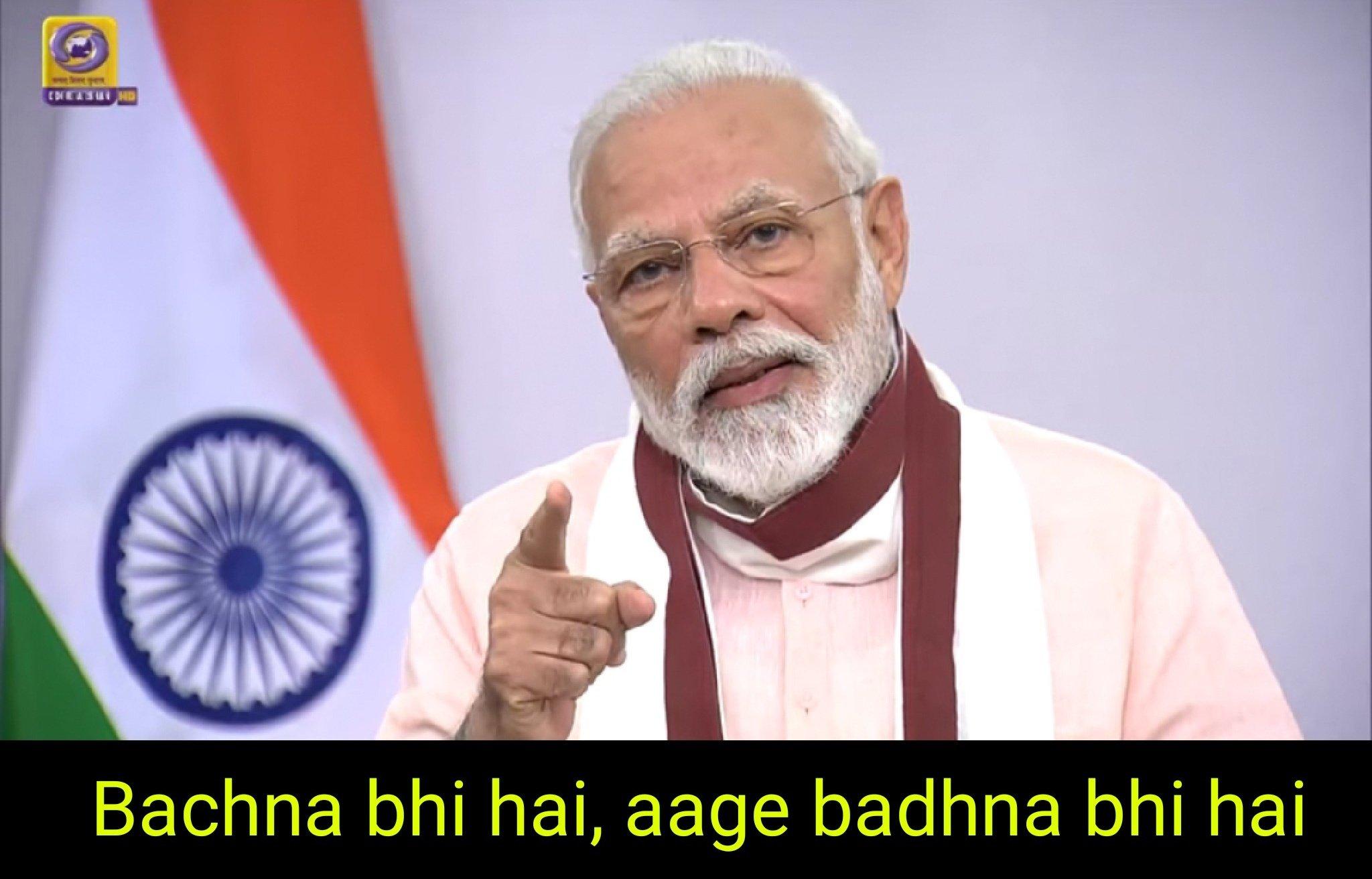 Bachna bhi hai aur aage badhna bhi hai modi announcing lockdown meme