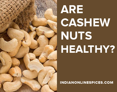 Are cashew nuts healthy