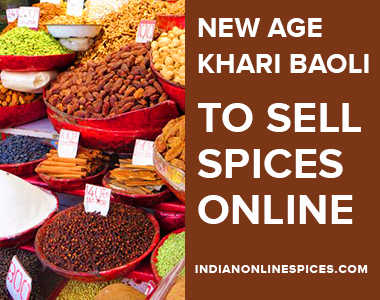 New age Khari Baoli To sell spices Online