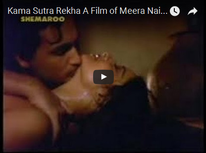 Kama Sutra Rekha A Film of Meera Nair Part 6 – Indian Porn Video - Indian Sex Bazar 2016-03-26 00-37-26