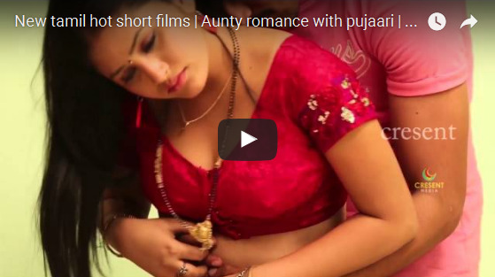 Aunty romance with pujaari New tamil Sex short films Hot HD short movies