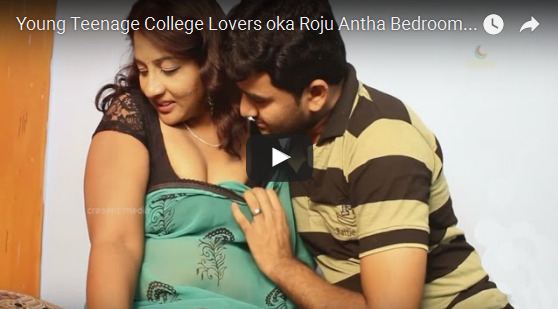 Young Teenage College Lovers oka Roju Antha Bedroom lone Full Romantic Spicy Romance