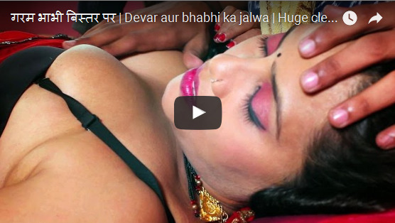 Devar aur bhabhi ka jalwa Huge cleavages girl with boyfriend