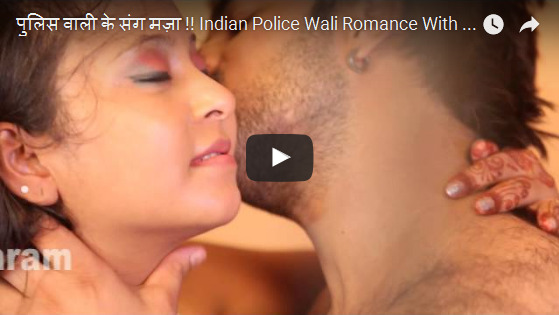 Indian Police Wali Romance With Thief Hindi Adult video