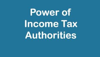 Powers of Income tax authorities-min