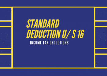 Standard Deductions For Salary Income - Section 16
