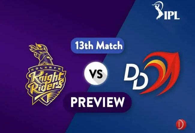 IPL 2018 KKR Vs DD Dream11 Team Prediction IPL Match 13