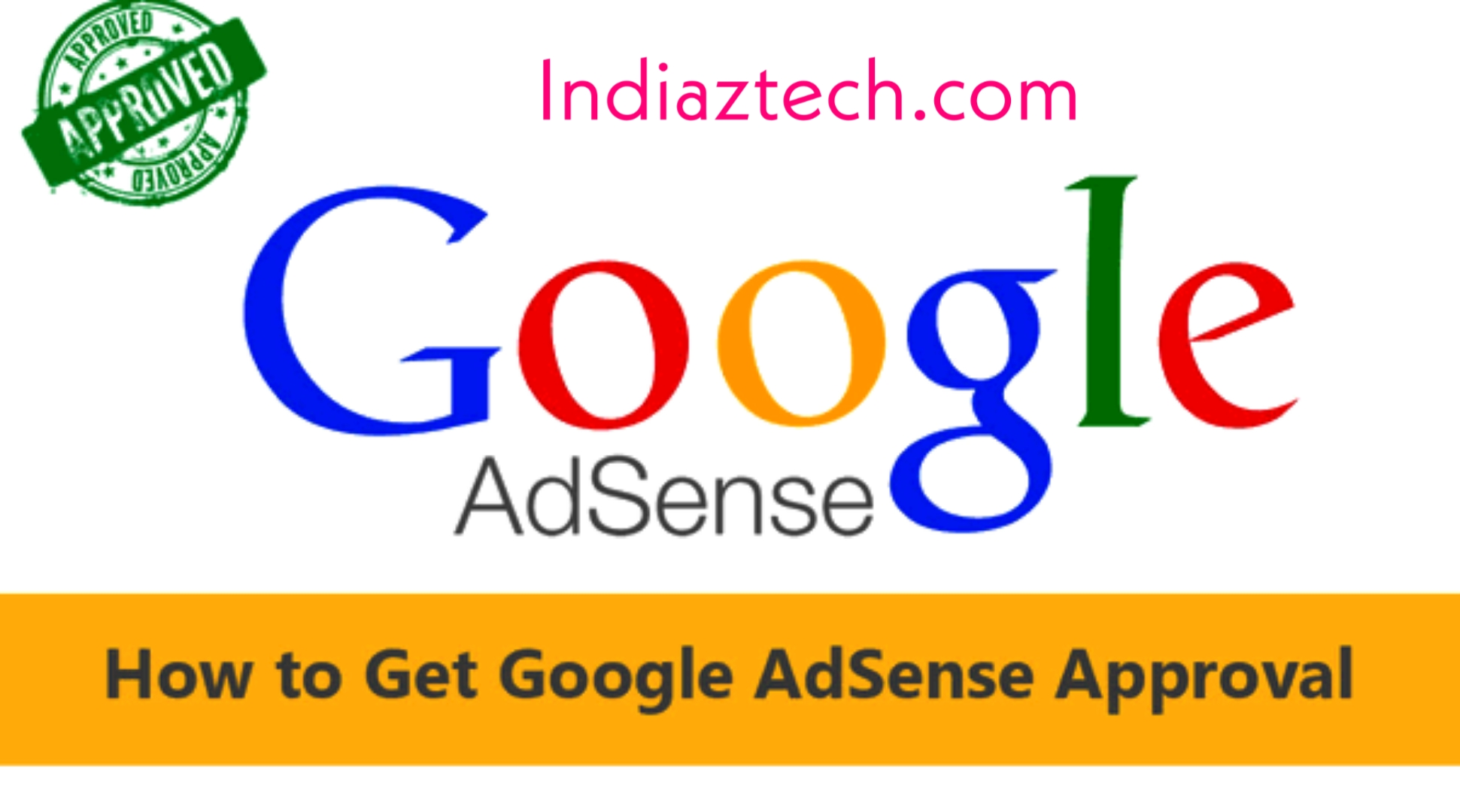 Google Adsense Account Approval Process- 2020
