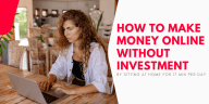 indiaztech.com How To Make Money Online Without Investment