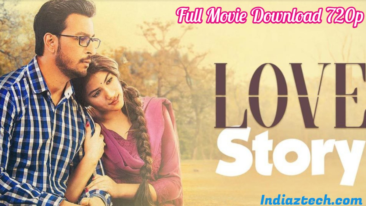 Love Story full movie Download 720p Free