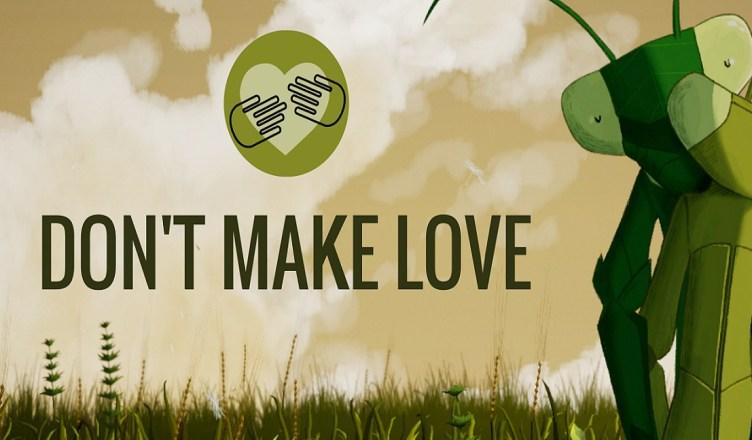 Don't Make Love - Title