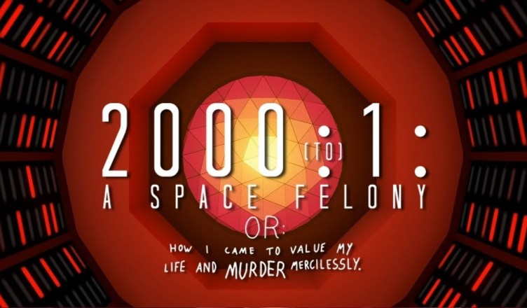 2000:1 - A Space Felony