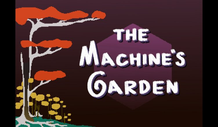 The Machine's Garden Featured Image