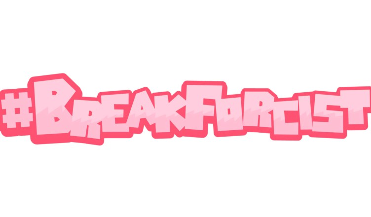 #Breakforcist - Featured Image