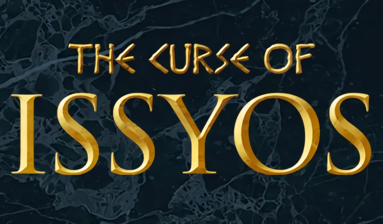 The Curse of Issyos - Featured Image