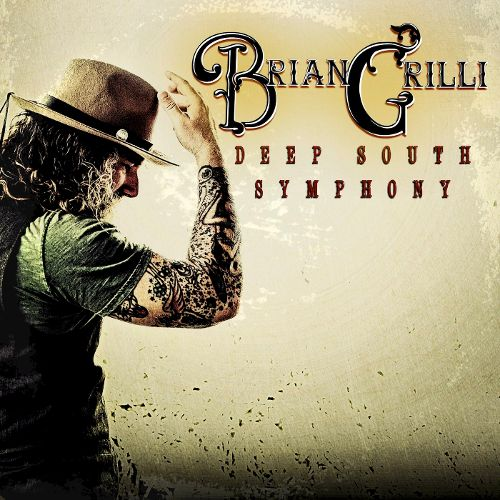 """Review: """"Deep South Symphony"""" By Brian Grilli Written By ENT Works"""
