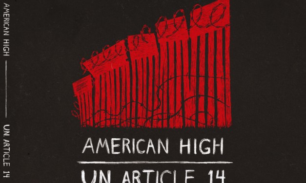 """American High Releases Highly Anticipated New Music Video For Hit Single """"U.N. Article 14"""""""