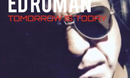 """Single Review: Ed Roman """"Tomorrow Is Today"""""""