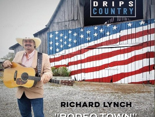 """Country Artist Richard Lynch Releases """"Rodeo Town"""" Lyric Video"""