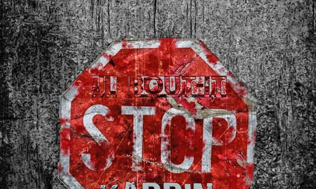 Jl Bout-It Is Turning Heads With New Rap Single 'Stop Kappin'