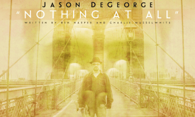 """Jason DeGeorge Shares Epic New Track """"Nothing At All"""""""