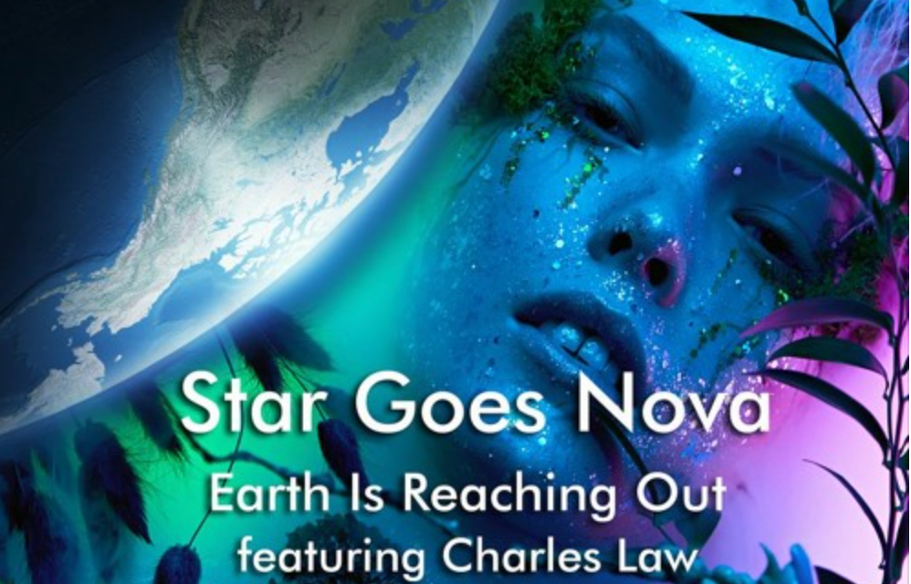 """Star Goes Nova Premieres Enticing New Single and Video for """"Earth is Reaching Out"""""""