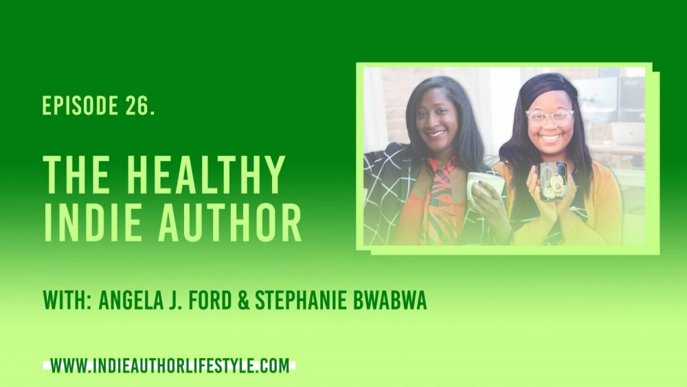 26: The Healthy Indie Author