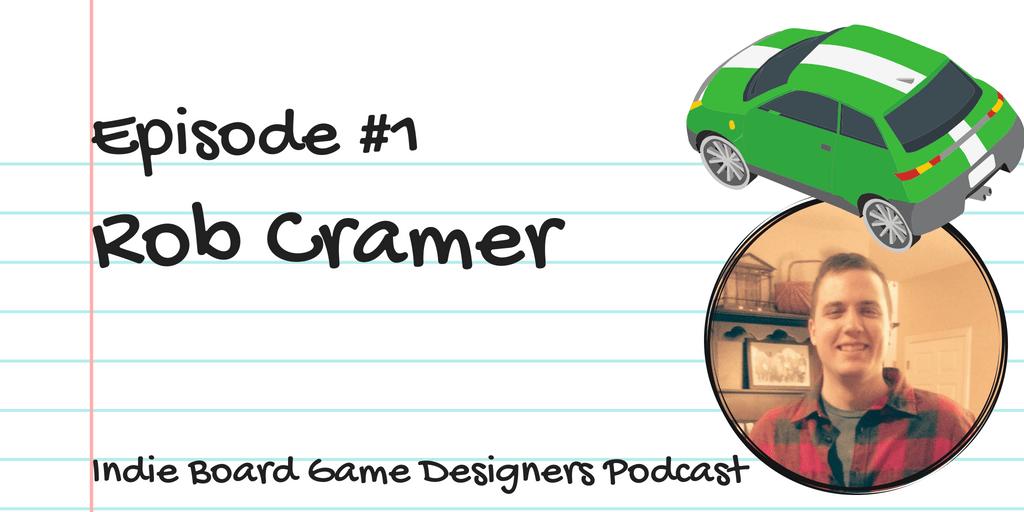 Rob Cramer Episode 1